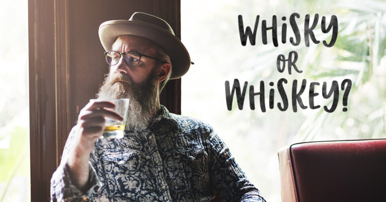 Whisky or Whisky, and does it really matter?